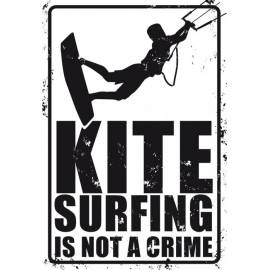 PLAQUE KITESURFING IS NOT A CRIME