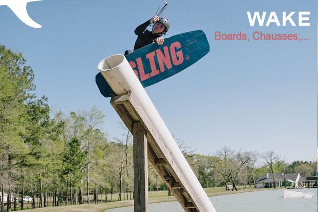 wake et chausses, wakeboard, slingshot,